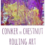 Rock and Roll Painting with Conkers