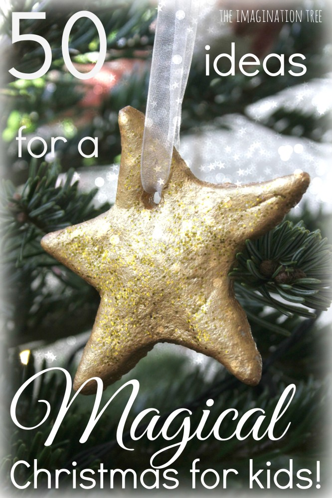 50 Ideas for making a magical Christmas with kids