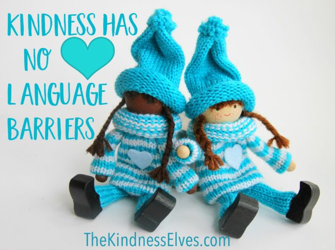 the-kindness-elves-kindness-has-no-language-barriers-quote