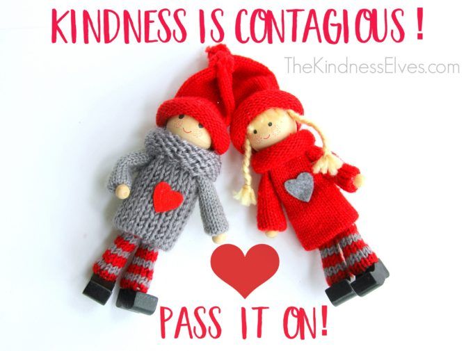 The Kindness Elves Is Contagious Pass It