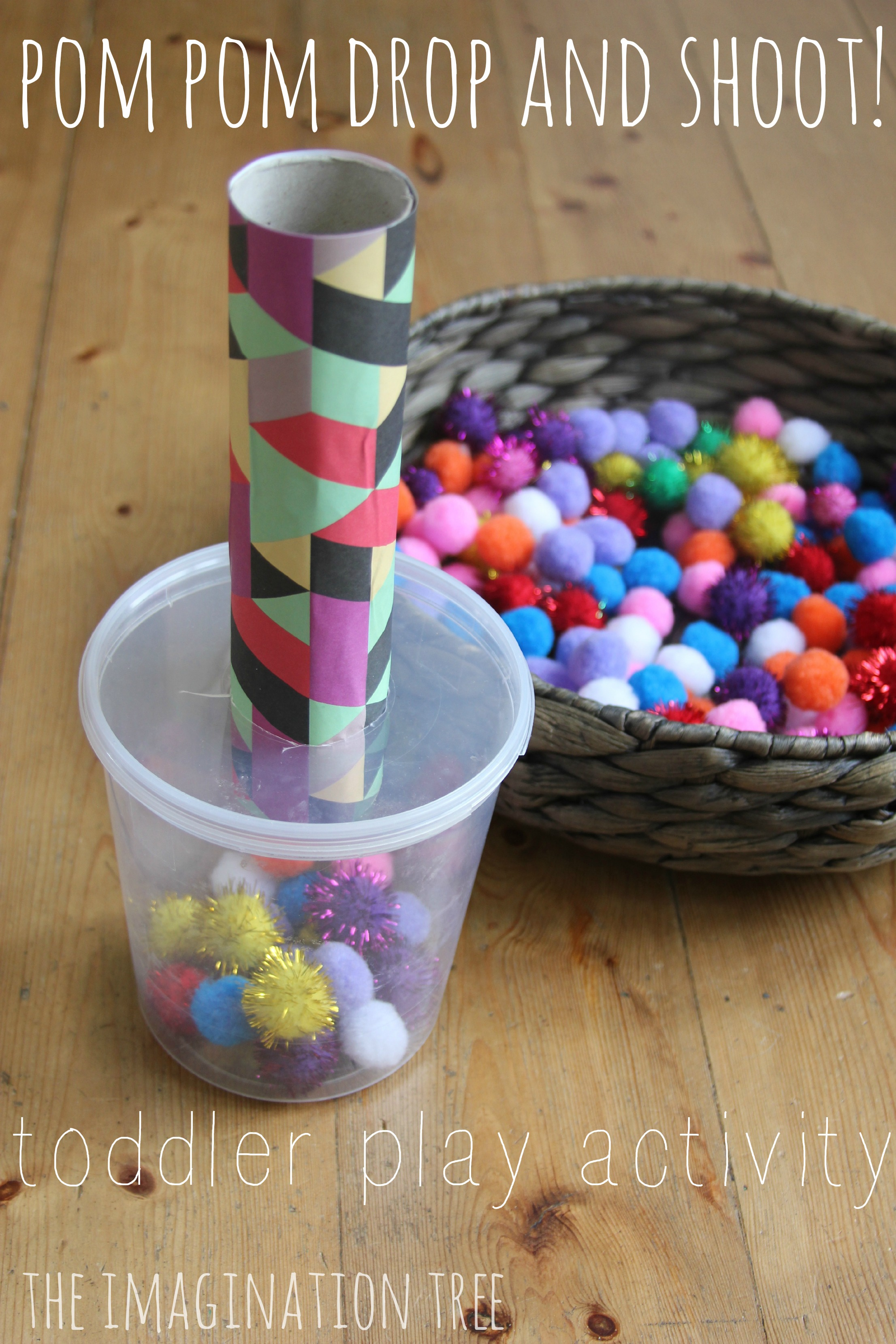 Toys For Infants >> Pom Pom Drop and Shoot: Toddler Play - The Imagination Tree