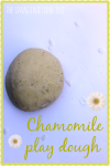 Calming chamomile play dough recipe