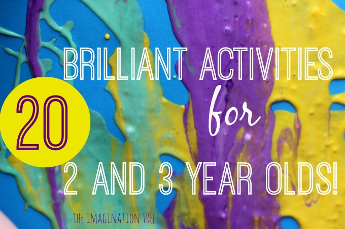 20 brilliant activities for 2 and 3 year olds