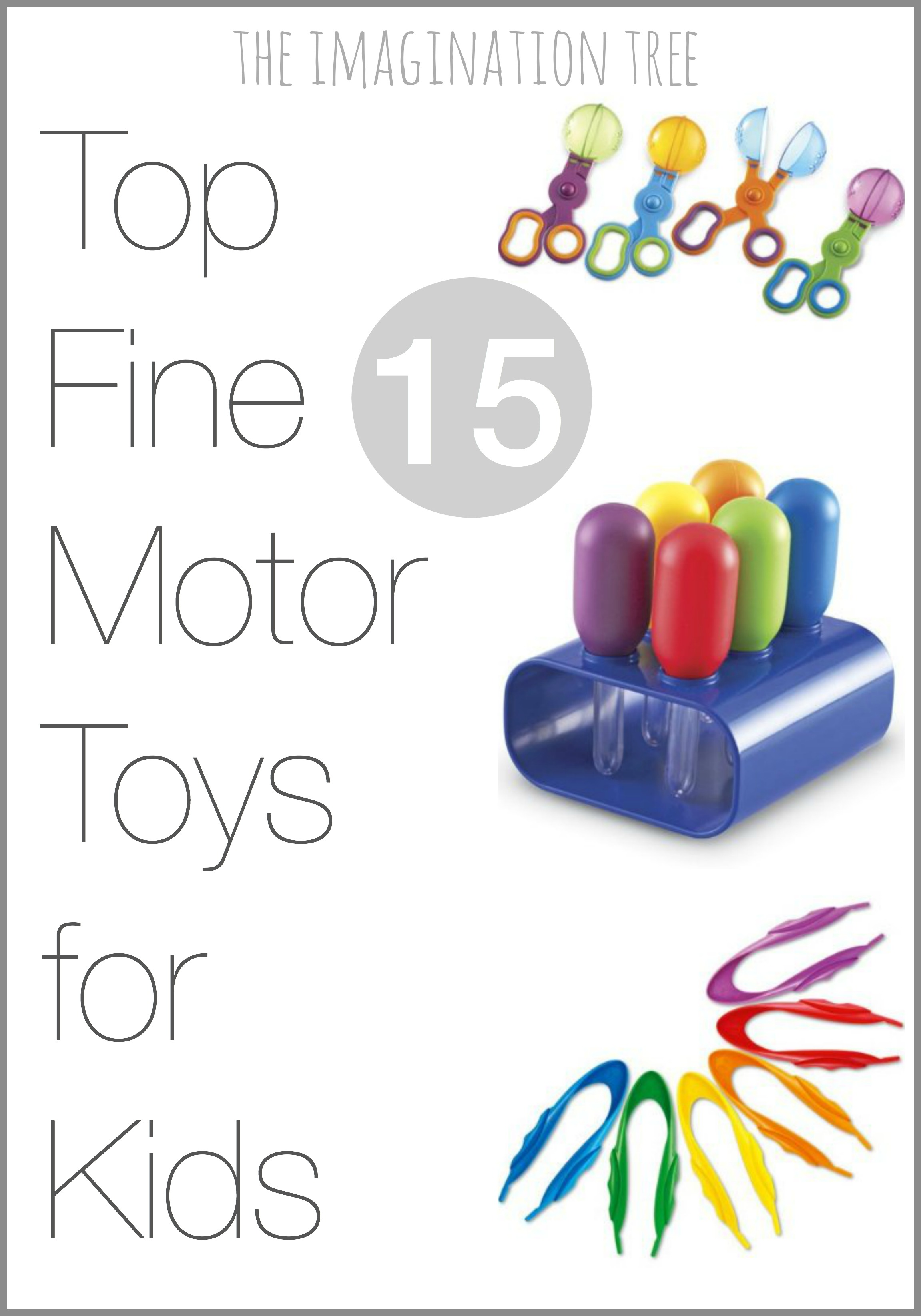 Top 15 Fine Motor Toys and Resources The Imagination Tree