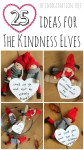 25 ideas for using the Kindness Elves to promote acts of kindness this Christmas