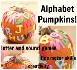 Alphabet Pumpkins and 5 Playful Literacy Games!