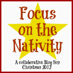 Focus on the Nativity: Celebrating the Christmas Message with Kids!