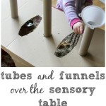 Tubes and Funnels at the Sensory Table