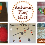 Autumn Play Inspiration [from It's Playtime!]