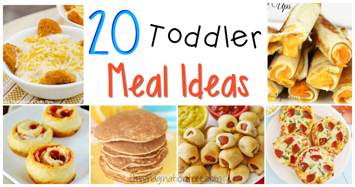20 great toddler meal ideas the imagination tree