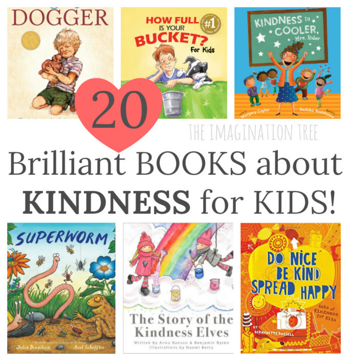 Encouraging Kindness In Kids >> Best Books About Kindness For Kids The Imagination Tree