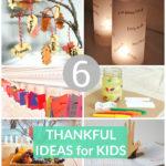 6 Activities to Teach Thankfulness