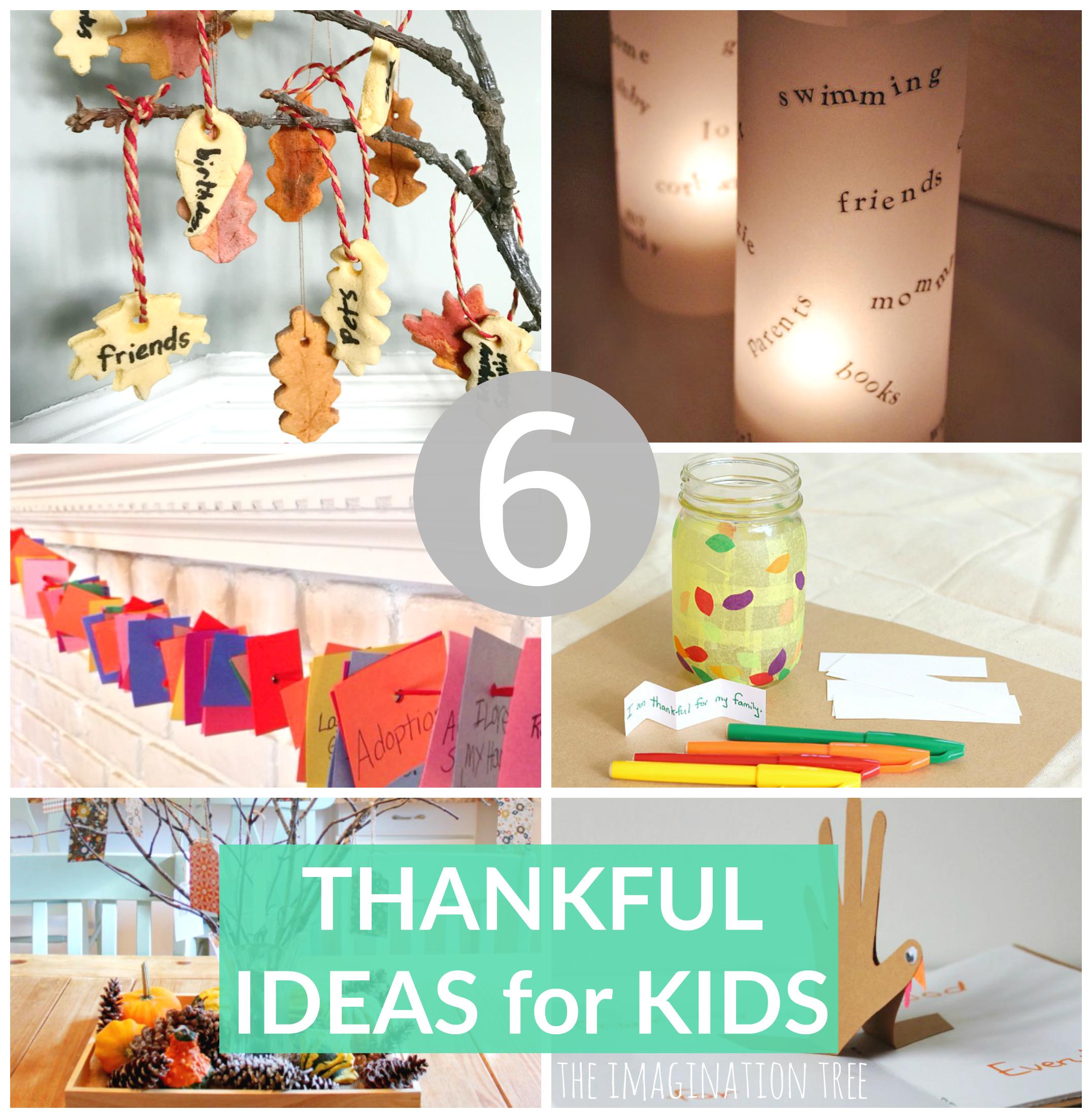 6 Activities To Teach Thankfulness The Imagination Tree