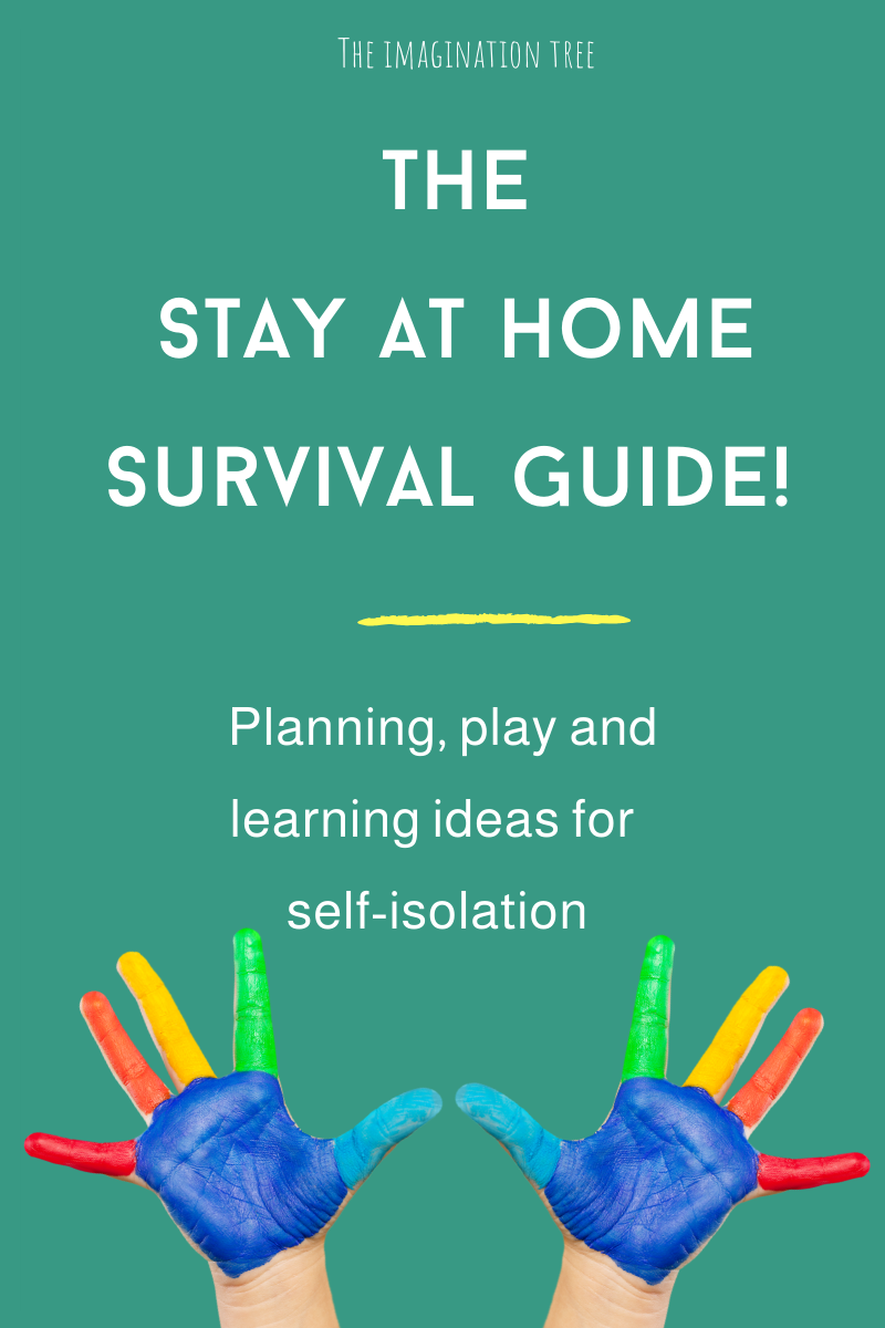 Stay At Home Survival Guide The Imagination Tree